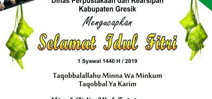 Selamat Hari Raya Idul Fitri 1440 H/ 2019